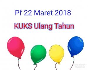 22 Maret 2018 KUKS berumur SEWINDU