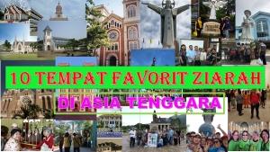 10 Tempat Favorit untuk Ziarah Wisata (ziwi) di Asia Tenggara